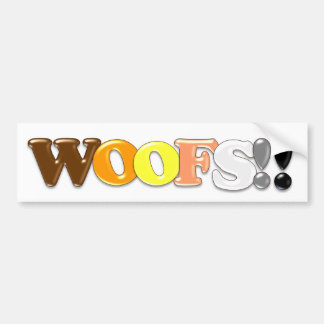 WOOFS!! BUMPER STICKER