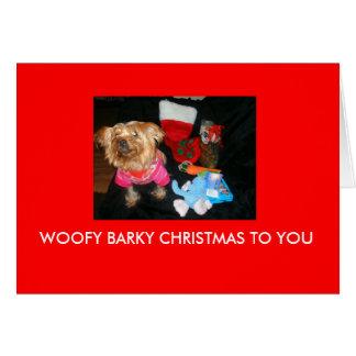 WOOFY BARKY CHRISTMAS TO YOU CARD