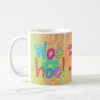 Woohoo Celebrate Day Name Personalized Graphic Coffee Mug