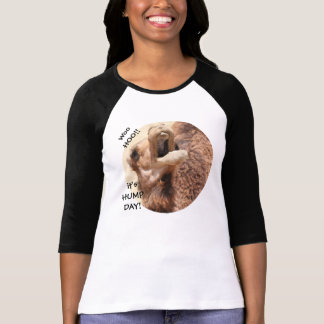 WooHoo, It's HUMP DAY! Funny Camel Shirt