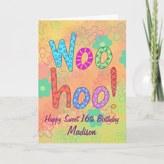 WooHoo Name Personalize Happy Sweet 16 Birthday Invitation