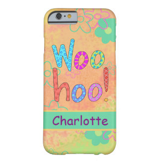 WooHoo Name Personalized Orange Graphic Art Barely There iPhone 6 Case
