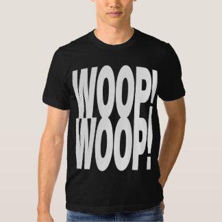 WOOP WOOP T-SHIRT
