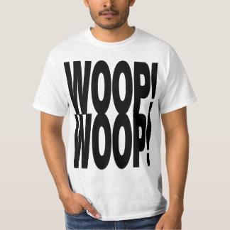 WOOP WOOP TEE SHIRT