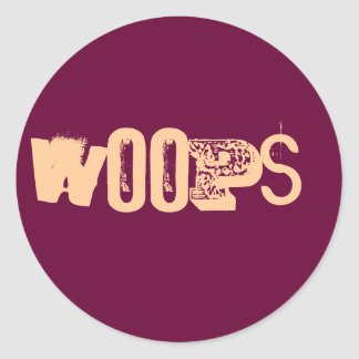 WOOPS! CLASSIC ROUND STICKER