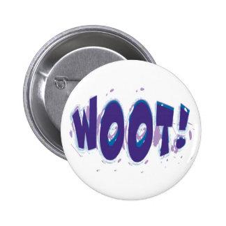 ¡WOOT! Botón