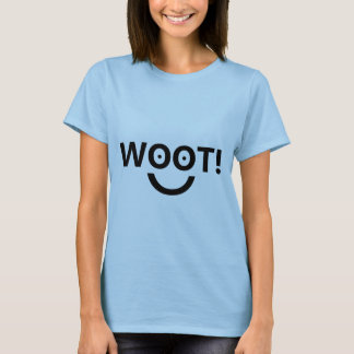 """WOOT!"" (Women's top) T-Shirt"
