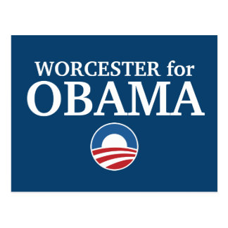 WORCESTER for Obama custom your city personalized Postcard