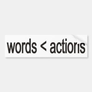 word < actions bumper sticker