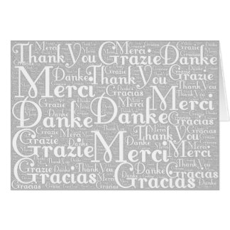 Word Art: Thank You in Multi Languages Gray White Stationery Note Card