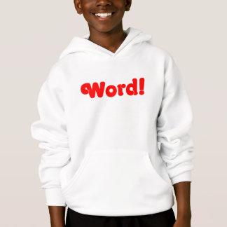 Word! Hoodie