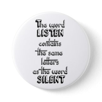 Word LISTEN contains the same letters as SILENT Button