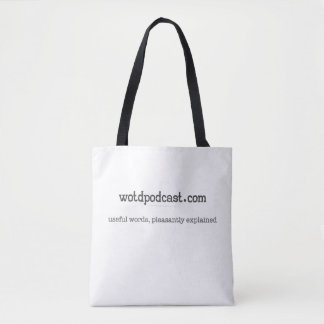 Word of the Day Podcast Tote Bag