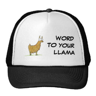 WORD TO YOUR LLAMA TRUCKER HAT