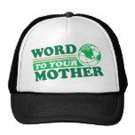 Word To Your Mother Mesh Hat