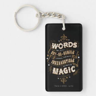 Words Are Our Most Inexhaustible Source Of Magic Double-Sided Rectangular Acrylic Keychain