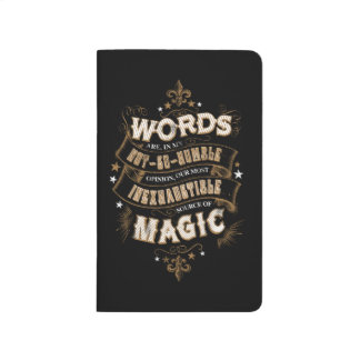 Words Are Our Most Inexhaustible Source Of Magic Journal