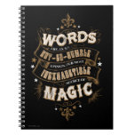 Words Are Our Most Inexhaustible Source Of Magic Note Books