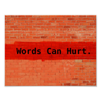 """Words Can Hurt"" Poster"