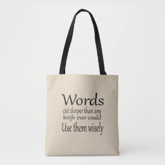 Words cut deeper Tote Bag