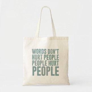 Words don't hurt people. People hurt people Budget Tote Bag
