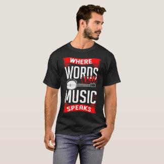 Words Fail Music Speaks Banjo Music Instrument Tee
