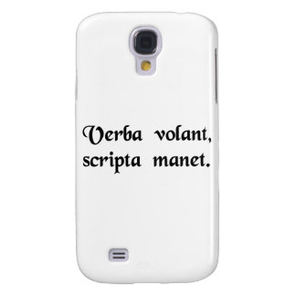 Words fly away, the written remains. samsung galaxy s4 cover