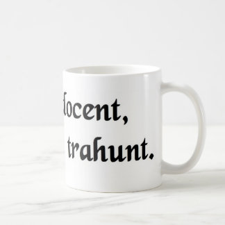 Words instruct, examples lead. coffee mug
