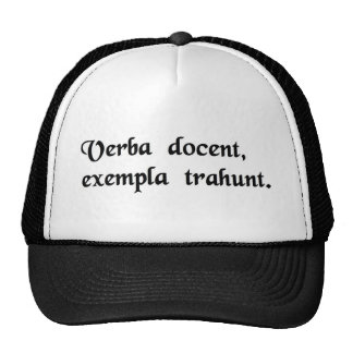 Words instruct, examples lead. mesh hats