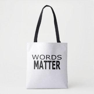 Words Matter Tote Bag