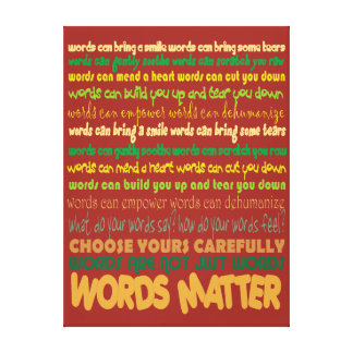 Words Matter Wrapped Canvas