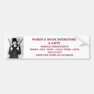 words & music bookstore fiercely independent bumpe car bumper sticker
