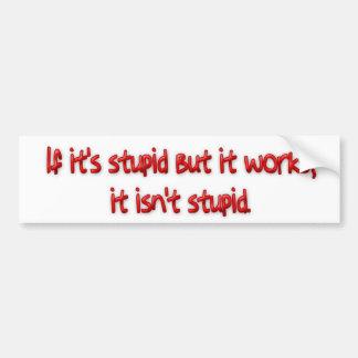 Words of Wisdom 2 Bumper Sticker