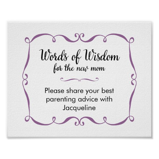Words Of Wisdom Advice For New Mom Sign