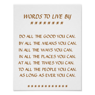 """""""WORDS TO LIVE BY"""" INSPIRATIONAL WORDS POSTER"""