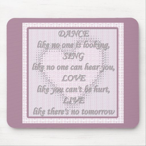 Words to Live By Mouse Pad