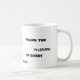 Words to live by. coffee mugs