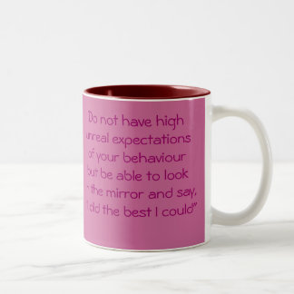 Words To Live By! Two-Tone Coffee Mug