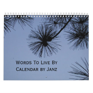 Words To Live By Wall Calendar by Janz