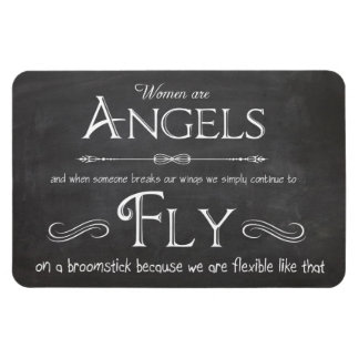 Words To Live By - Women Are Angels Magnet
