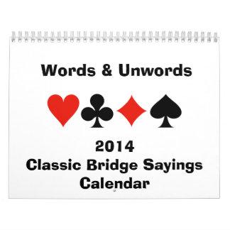 Words Unwords 2014 Classic Bridge Sayings Calend Wall Calendar