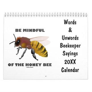 Words & Unwords Beekeeper Sayings 20XX Calendar
