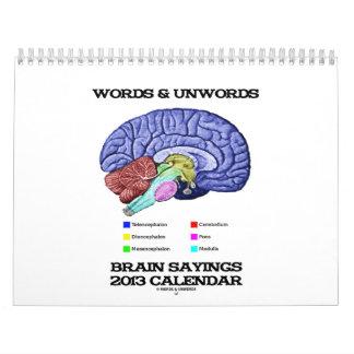 Words & Unwords Brain Sayings 2013 Calendar
