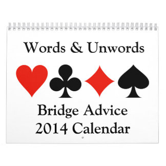 Words Unwords Bridge Advice 2014 Calendar