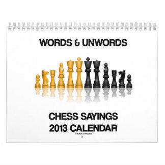 Words & Unwords Chess Sayings 2013 Calendar