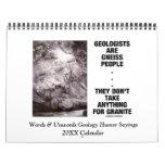Words & Unwords Geology Humor Sayings 20XX Calendar