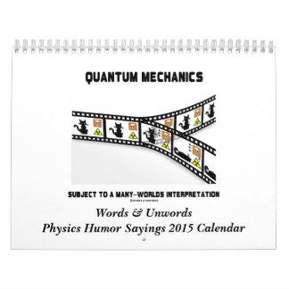 Words & Unwords Physics Humor 2015 Calendar