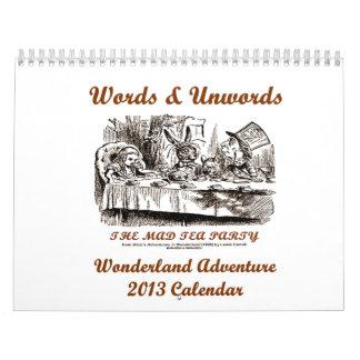 Words & Unwords Wonderland Adventure 2013 Calendar
