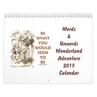 Words & Unwords Wonderland Adventure 2015 Calendar