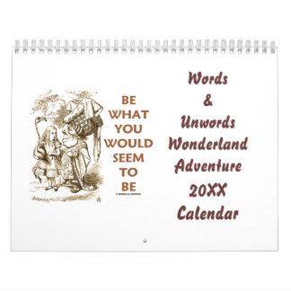 Words & Unwords Wonderland Adventure 20XX Calendar